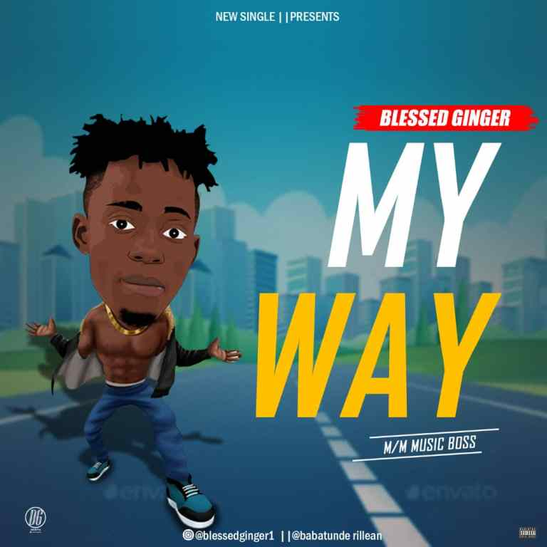 MP3: Blessed Ginger – My way