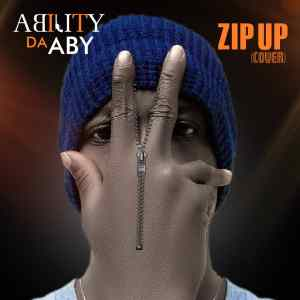 MP3: Ability DA ABY - Zip Up