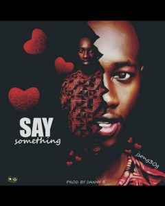 MP3: Jsong306 - Say Something