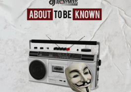 Mixtape: DJ Anonymous – About To Be Known Mix