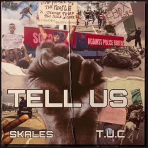 MP3: Skales – Tell Us