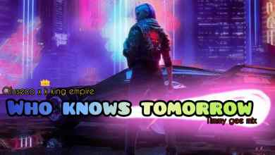 Photo of MP3: Oluseco x K King Empire – Who knows Tomorrow