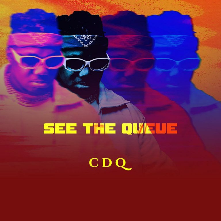 FULL EP: CDQ – See The Queue