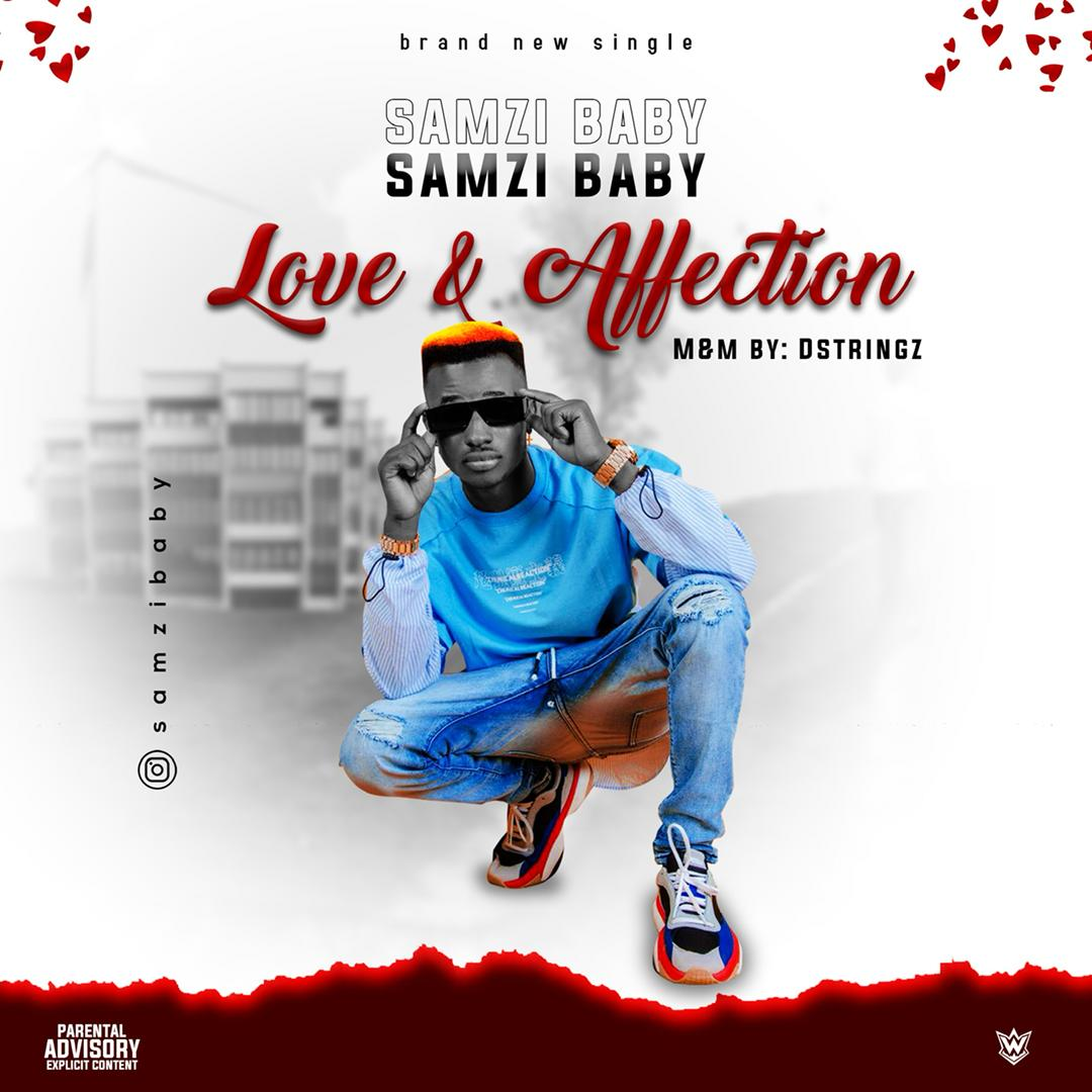 MP3: Samzi Baby - Love and Affection