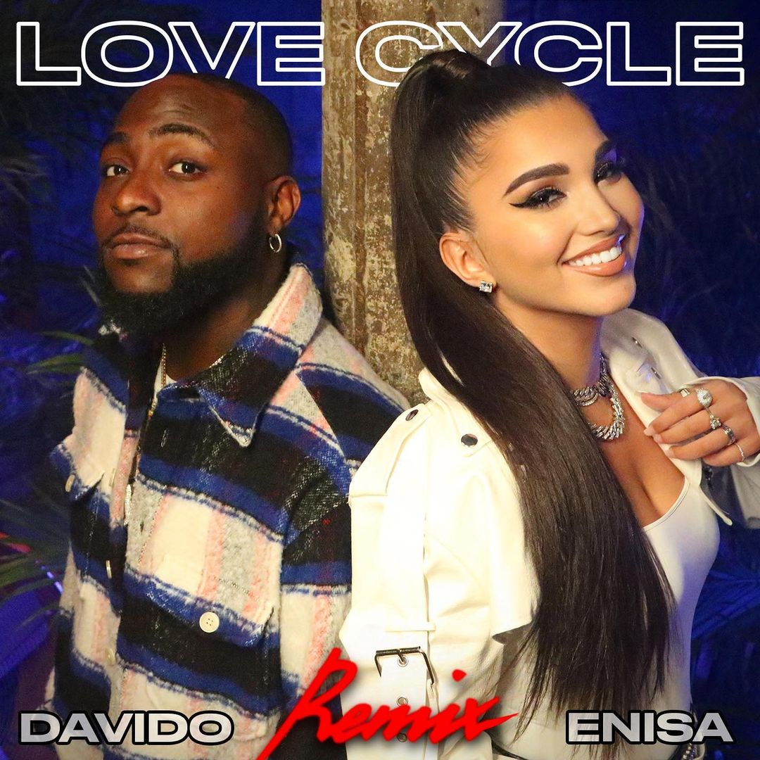 MP3: Enisa ft Davido - Love Cycle (Remix)