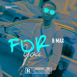 MP3: B Max – For You