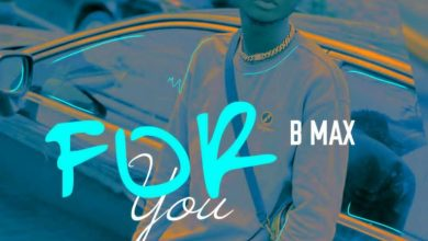 Photo of MP3: B Max – For You