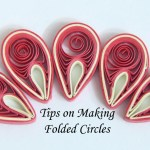 Tips on Making Paper Quilled Folded Circles for Malaysian Flower Design