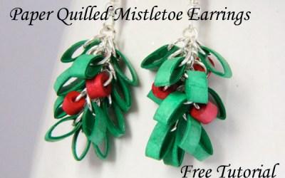 Paper Quilled Mistletoe Christmas Earrings  – Free Tutorial