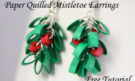 Paper Quilled Mistletoe Christmas Earrings  – Free Tutorial