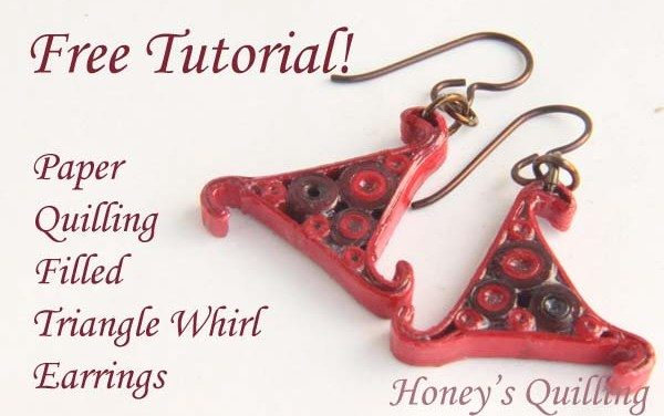 Free Tutorial – Filled Triangle Whirl Paper Quilling Earrings