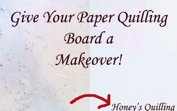 How to Give Your Paper Quilling Board a Makeover
