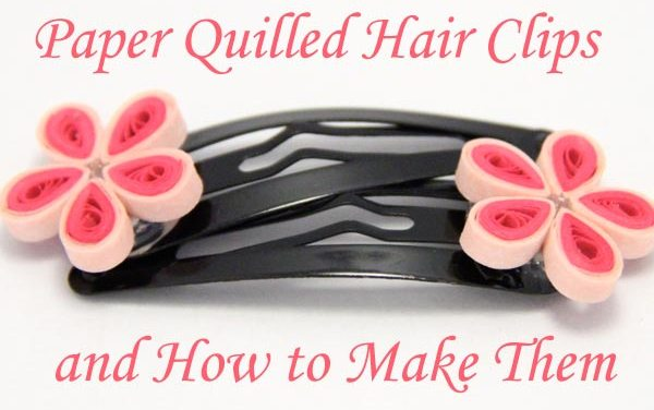 Paper Quilling Hair Clips