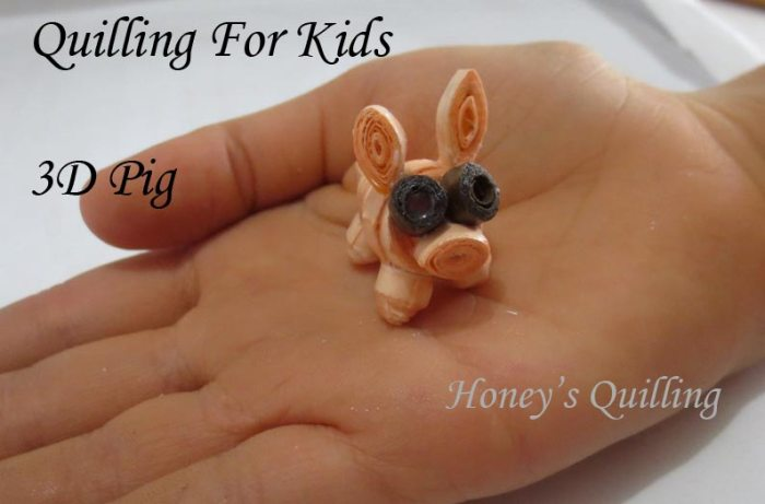 Quilling for Kids - 3D Pig - Svara's Quilling