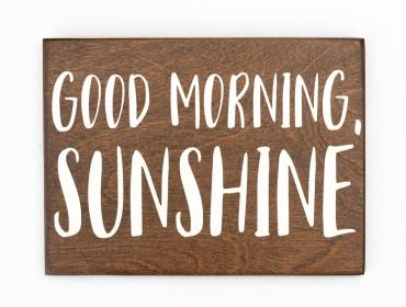 good morning sunshine sign