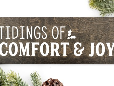 Tidings Of Comfort and Joy Wood Sign