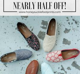 How to purchase Toms nearly half off!