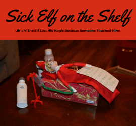 Sick elf on the shelf idea, elf lost magic