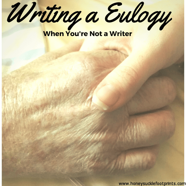 Writing a Eulogy. When you're not a writer