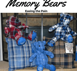 Memory Bears - Easing the pain of losing someone (Memory Pillows) Death, loved one, keepsake