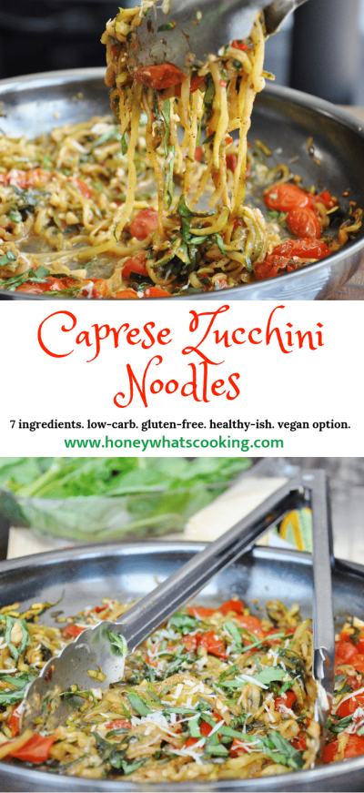 Caprese Zucchin iNoodles - 7 ingredients, low-carb, gluten-free, healthy-ish, vegan option)