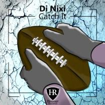 Di Nixi - Catch it