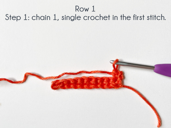 """""""Row 1, Step 1: Chain 1, single crochet in the first stitch."""""""