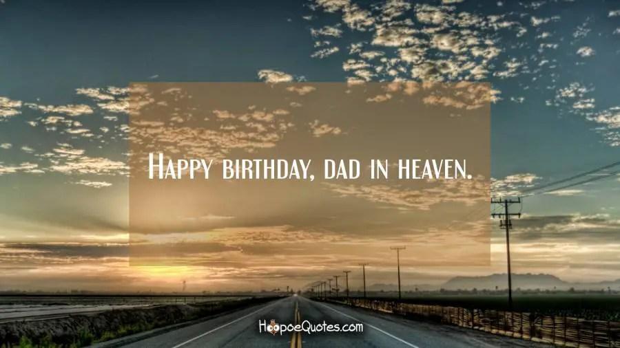 Happy Birthday Dad In Heaven Hoopoequotes