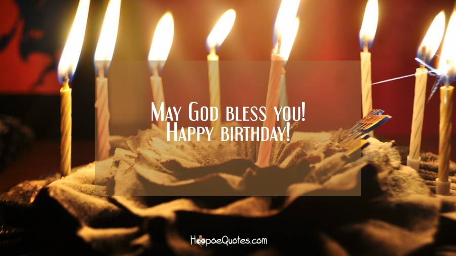 May God Bless You Happy Birthday Hoopoequotes
