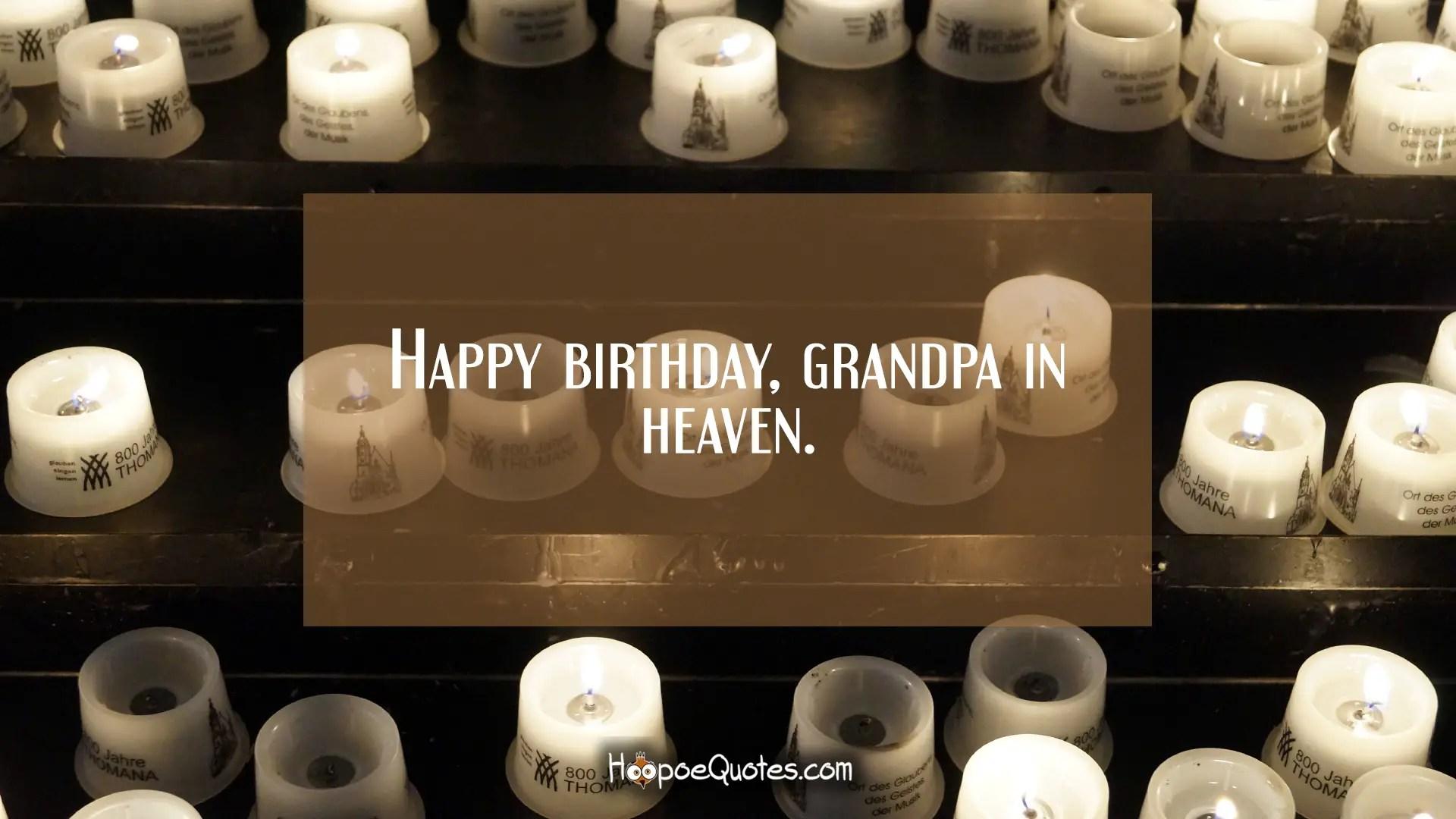 Happy Birthday Grandpa In Heaven Hoopoequotes