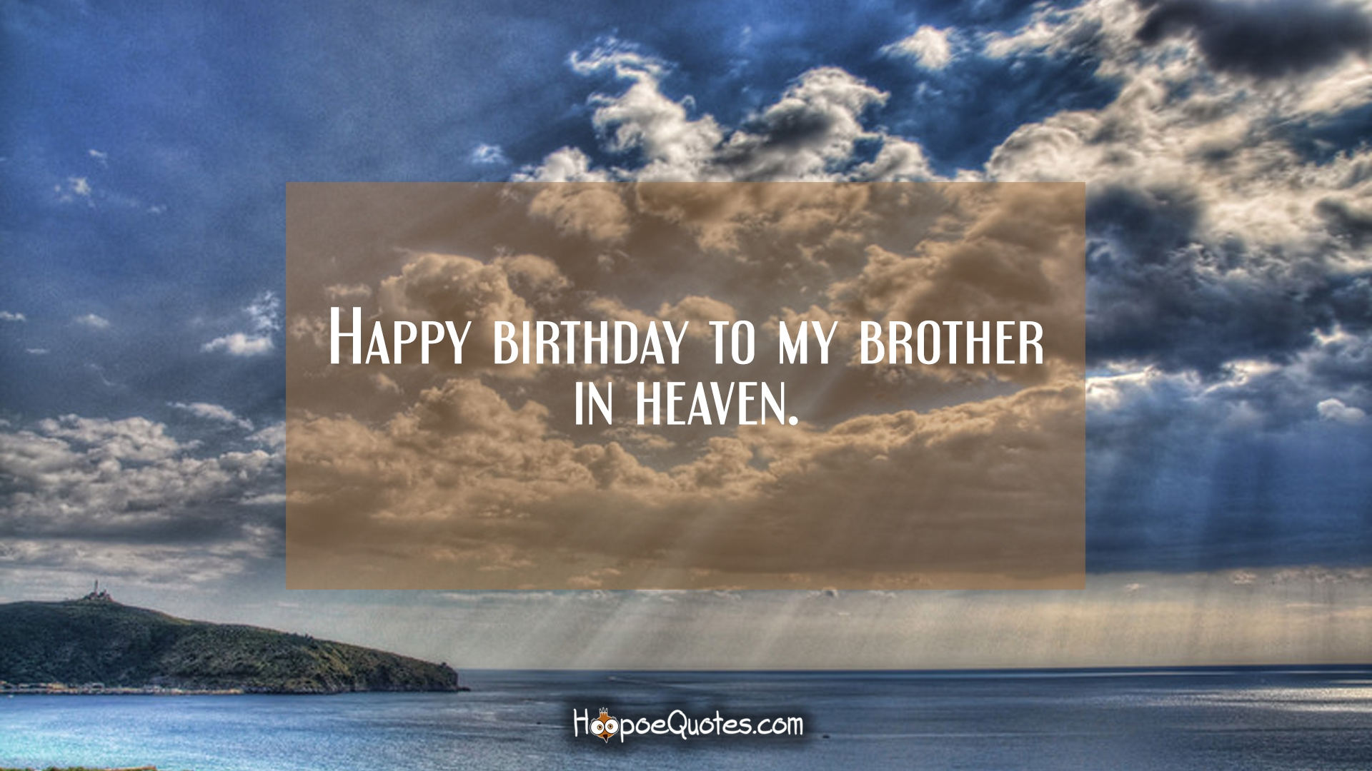 Happy Birthday To My Brother In Heaven Hoopoequotes