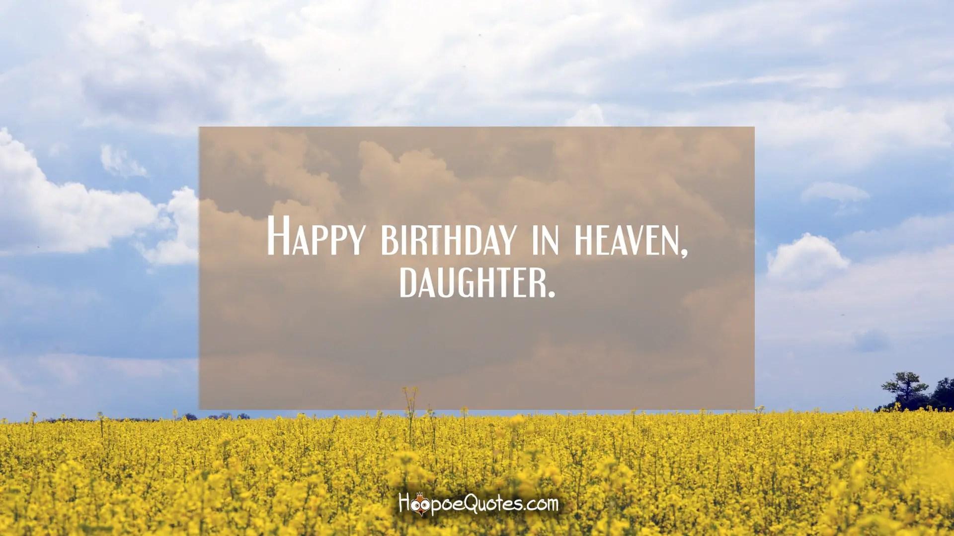 Happy Birthday In Heaven Daughter Hoopoequotes