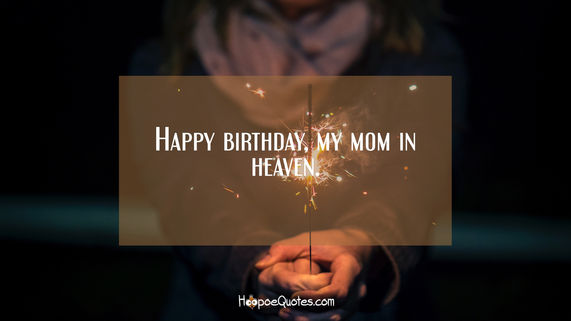 Happy Birthday My Mom In Heaven Hoopoequotes