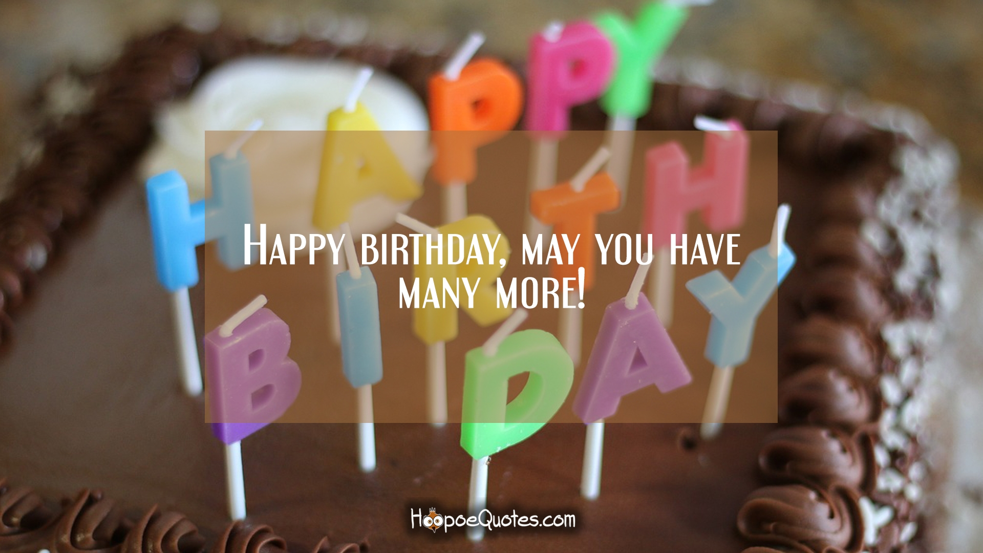 Happy Birthday May You Have Many More Hoopoequotes