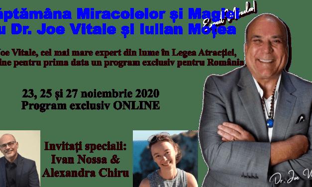 Săptămâna Miracolelor și Magiei cu Dr. Joe Vitale
