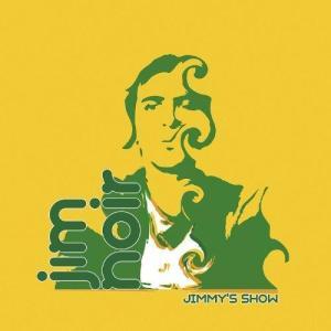 Jim-Noir-jimmy-show-300x300 Jim Noir : Jimmy's Show