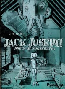 Jack-Joseph-soudeur-220x300 Jack Joseph, Soudeur sous-marin, de Jeff Lemire