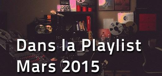 Playlist Hop Blog de mars 2015