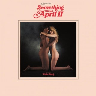 adrian-younge-something-about-april-ii Les sorties d'albums pop, rock, electro, rap du 22 janvier 2016