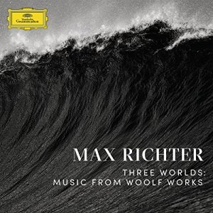 Richter-Three-Worlds-Music-From-Woolf-Works Les sorties d'albums pop, rock, electro, rap, jazz du 27 janvier 2017