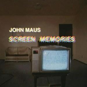 John-Maus-screen-memories Les sorties d'albums pop, rock, electro, rap, jazz du 27 octobre 2017