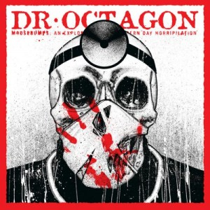 octagon-moosebumps-an-exploration-into-modern-day-horripilation Les sorties d'albums pop, rock, electro, rap, jazz du 6 avril 2018