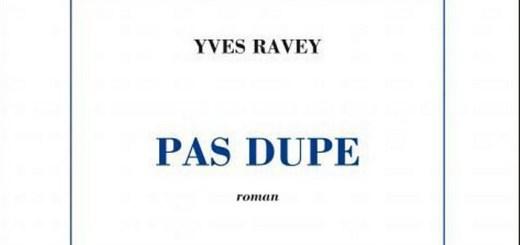 Pas dupe - Yves Ravey