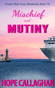 Brand New Cozy Mystery - Mischief and Mutiny