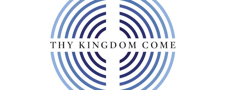 Thy Kingdom Come Day 11