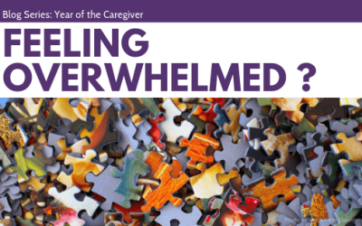 Feeling Overwhelmed? | Year of the Caregiver