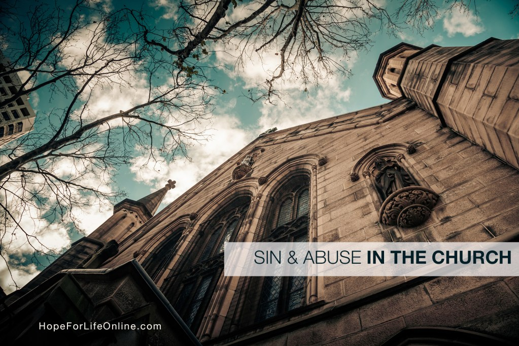 Sin and Abuse In the Church | Hope For Life Biblical Counseling