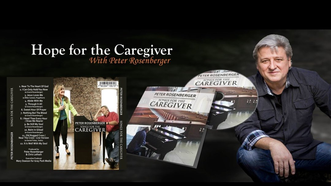 Songs for Caregivers by Peter Rosenberger – Ennis, MT