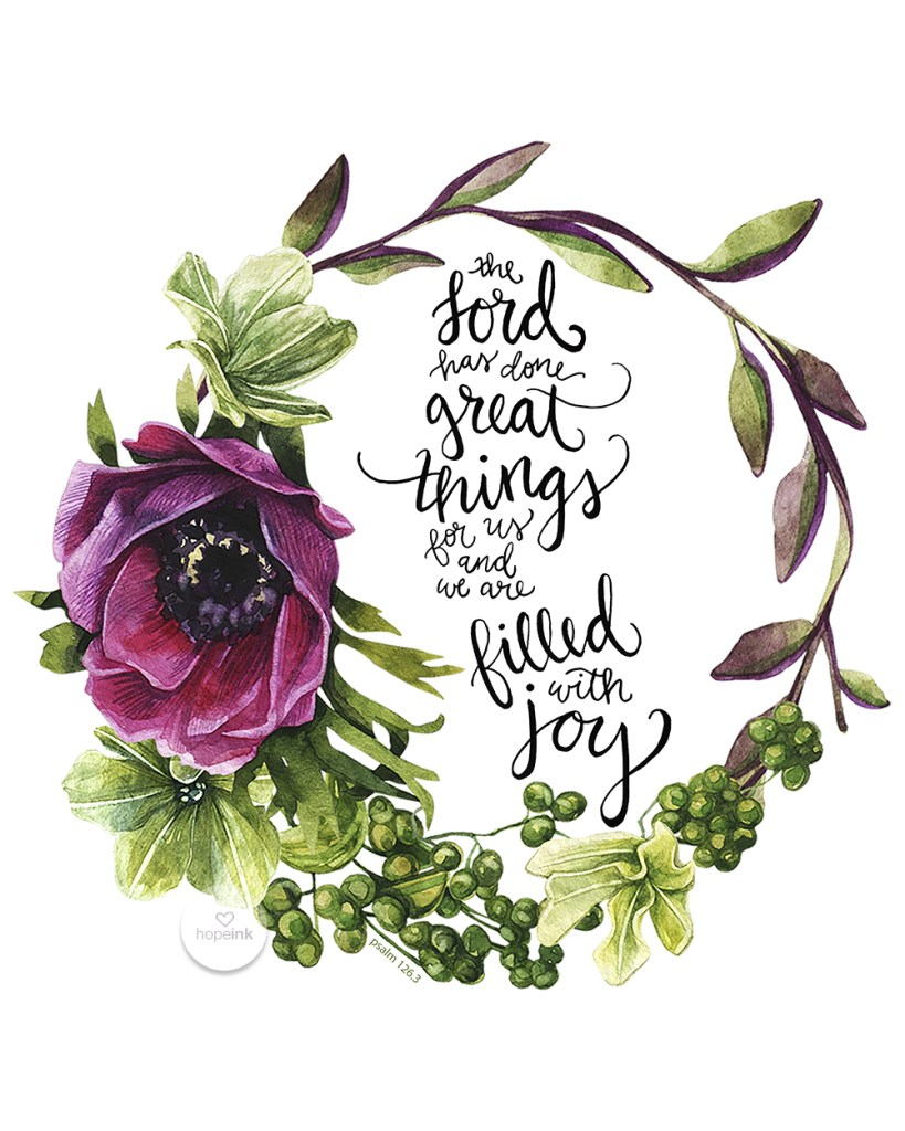 The Lord Has Done Great Things For Us Hand Lettered Scripture Art Hope Ink