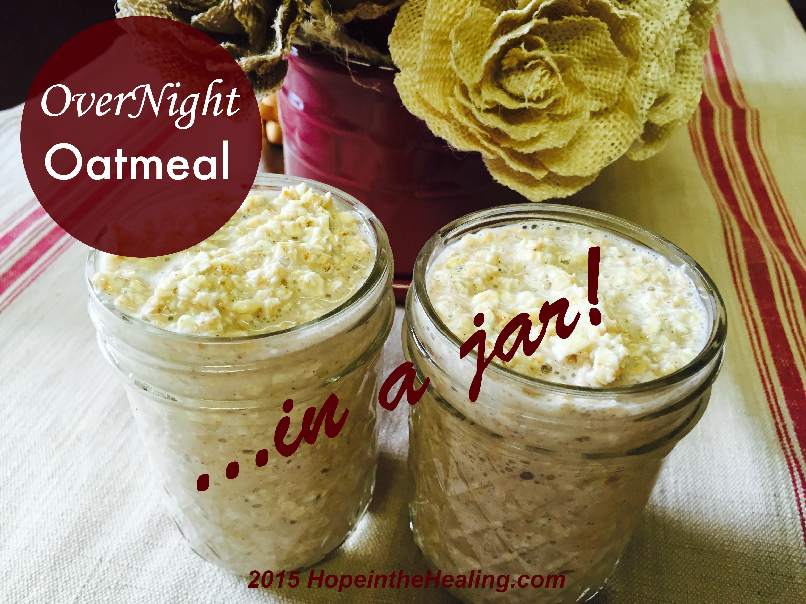 Overnight Oatmeal In A Jar I Can Make It